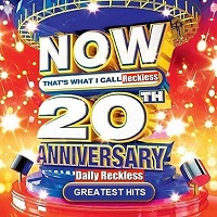 Now That's What I Call Reckless - 20th Anniversary